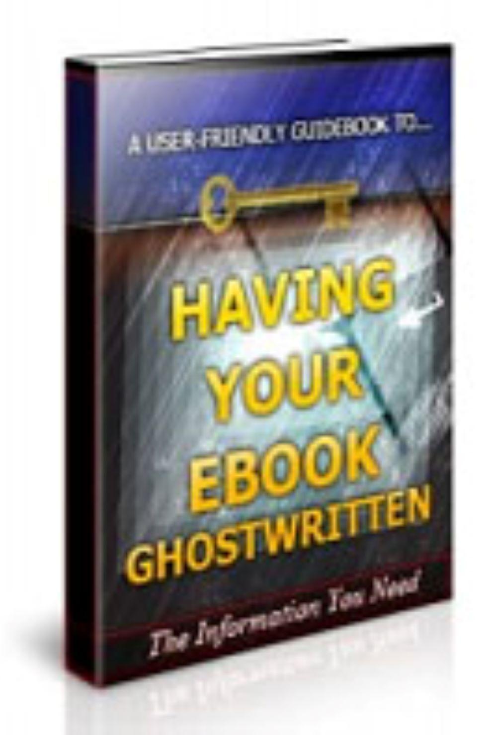 Having Your Ebook Ghostwritten