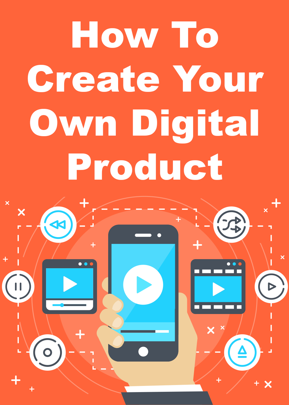 How to Create Your Own Digital Product