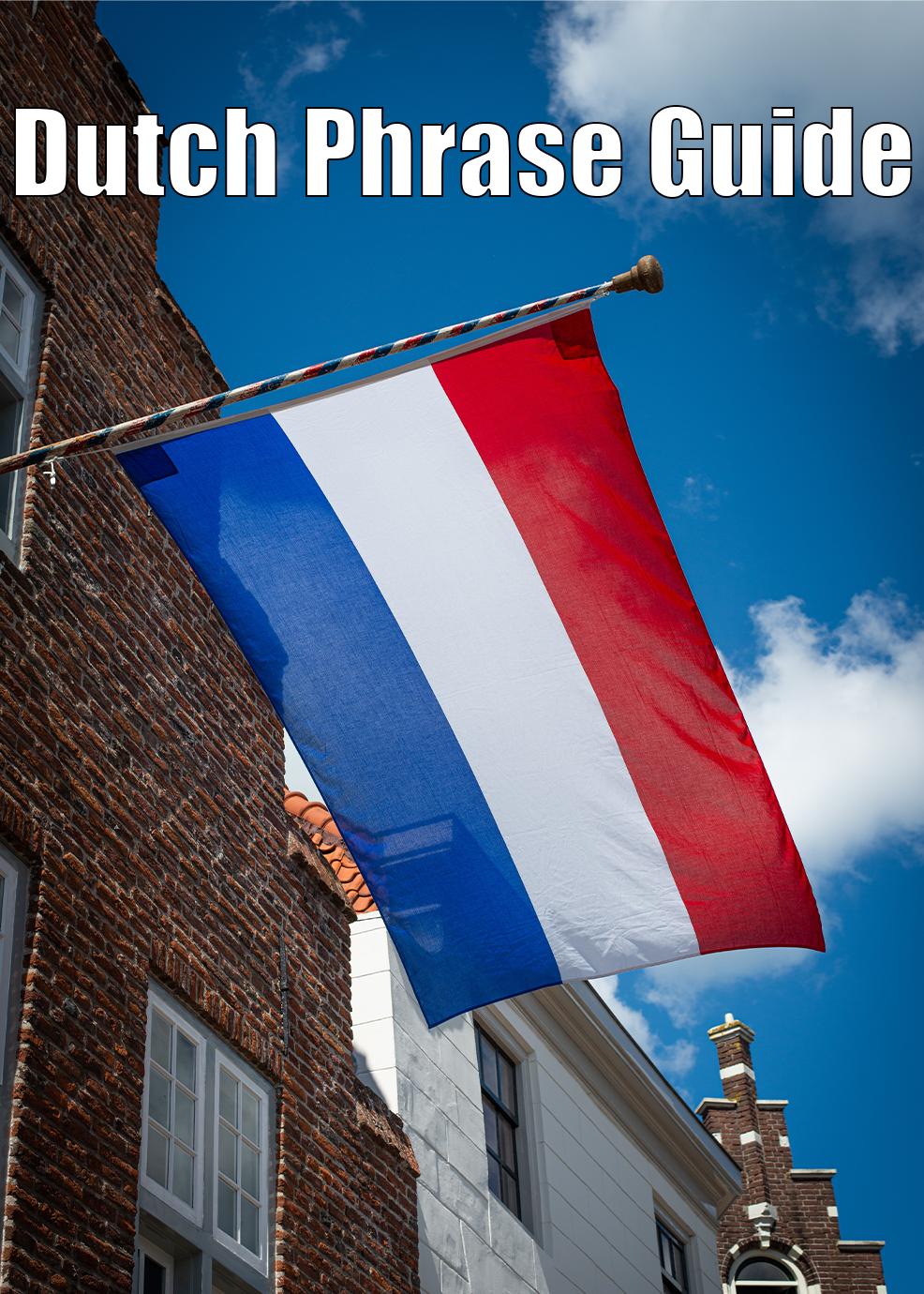 Dutch Phrase Guide
